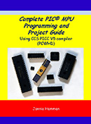 Complete PIC Programming and Project Guide