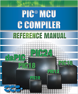 CCS C Compiler Manual for PIC10, PIC12, PIC16 and PIC18 devices
