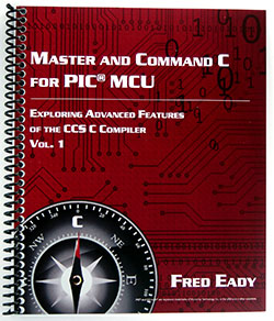 Master and Command C for PIC MCU by Fred Eady