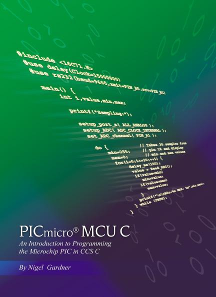 PICmicro® MCU C by Nigel Gardner